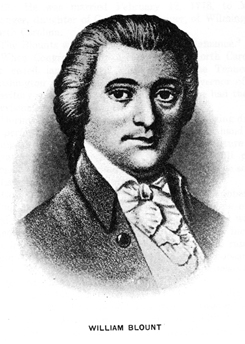 William BLOUNT, Governor of the Southwest Territory.